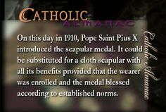 Pope St. Pius X introduces scapular medal.