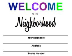 Welcome to the Neighborhood Free Printable and easy to make project to welcome them to the neighborhood!
