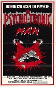 The Psycho-Tronic Man Movie Poster (11 x 17)