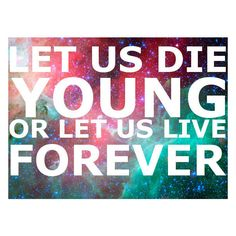 forever young qoute / wordart ❤ liked on Polyvore featuring quotes, pictures, words, text, backgrounds, phrase and saying
