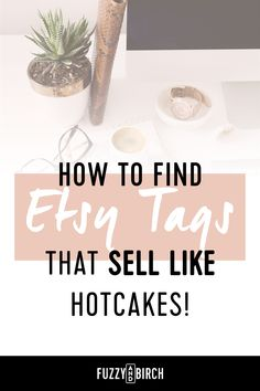 How to Find Etsy Tags that Sell - Today we're going to to find the perfect Etsy tags for your shop! (Hint: it takes LESS than 10 minutes!) #seo #marketingstrategy #socialmediamarketing #marketing #etsy #etsyshop #etsyseller #hustle #grind #entrepreneur #entrepreneurship #success