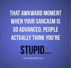 Ummm, was that sarcastic?