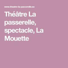 Théâtre La passerelle, spectacle, La Mouette