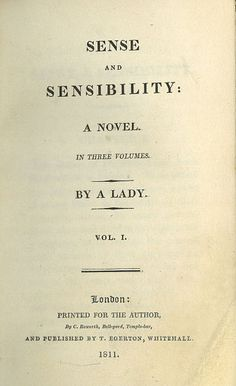 """Sense and Sensibility was Jane Austen´s  first published work when it appeared in 1811 under the pseudonym """"A Lady"""" #janeausten"""