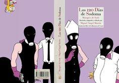 """cubierta interior de """"los 120 dias de Sodoma"""" Miguel Angel Martin."""