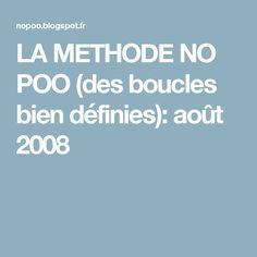 LA METHODE NO POO  (des boucles bien définies): août 2008