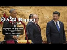 China And Russia Are Preparing For A Bankrupt US Financial System - Episode 876a - YouTube
