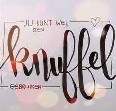Top Tutorial and Ideas Dutch Quotes, Drawing Letters, Quote Prints, Tutorial, Love Life, Feel Good, Positive Quotes, Poems, Qoutes
