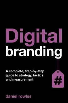 In a fast changing environment where social media has a heavy impact on marketing and branding efforts, Digital Branding provides guidance on creating, implementing and measuring digital campaign stra