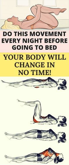 Do This Movement Every Night Before Going To Bed, Your Body Will Change and Relax In No Time!