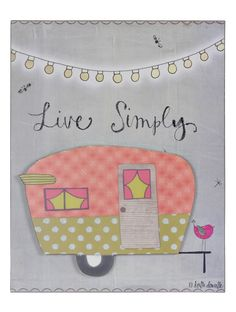 """The Live Simply Camper Wooden Plaque is just what you need to enjoy the little things in life! Hang this adorable piece, featuring a colorful retro camper, and take inspiration from it when you're feeling overwhelmed with work, money and the """"real"""" world. Buy it now on Green Tag for only $5.97 (originally $12.99)!"""