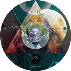 slpdigi007 Planet earth http://www.slowpitch.biz/portfolio/dhaze-planet-earth-slpdigi007/ http://www.beatport.com/release/planet-earth/937541