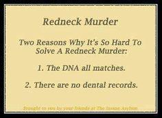 redneck joke need I say more??