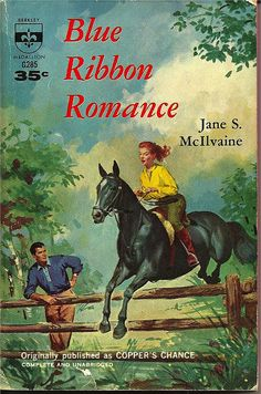 Paperback Berkley ptg, Title : Blue Ribbon Romance Author : Jane S. McIlvaine Cover artist : Uncredited Yours fo. Horse Books, Dog Books, Kids Story Books, Animal Books, Classic Literature, Classic Books, Vintage Children's Books, Antique Books, Vintage Horse