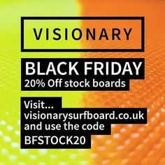 Visionary Black Friday Sale. 20% off stock new boards to be added soon! Go to http://ift.tt/19MEsb6 and use the code BFSTOCK20 at checkout. #visionary #surfboards #blackfriday2017 #blackfridaydeals #blackfriday