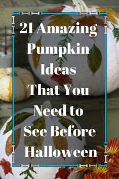 21 inspirational ways to make your pumpkins look great for your fall and halloween decor. Pumpkin Decorating, Decorating On A Budget, Christmas Storage, Upholstery Nails, Spooky Pumpkin, Autumn Nature, Melting Crayons, Diy Halloween Decorations, Fall Flowers