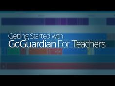 (6) Account Setup and Logging in: GoGuardian For Teachers - YouTube