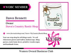 WOBC Member : Dawn Bennett - Owner - Dawn's Country Rustic Shop