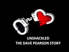 """""""Unshackled!"""" Episode: """"The Dave Pearson Story"""" (2002) A moving story of how God helped Dave through a difficult childhood"""