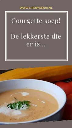 Courgette soep, de lekkerste die er is! ⋆ – Food And Drink Easy Healthy Recipes, Veggie Recipes, Soup Recipes, Easy Meals, Cooking Recipes, Vegetarian Recepies, Zucchini Soup, Asian Vegetables, Happy Foods