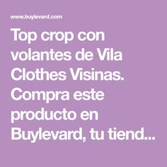 Top crop con volantes de Vila Clothes Visinas. Compra este producto en Buylevard, tu tienda de ropa on-line - Ropa online - Envío Gratis 24/48h