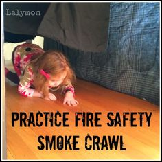 3 Easy Activities for Fire Safety for Kids. The Fire Safety Smoke Crawl might be best for Discovery Labs.
