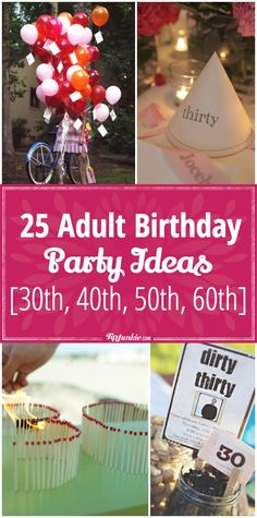 361 Best Adult Birthday Party Ideas Images