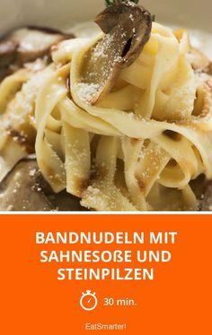 Bandnudeln mit Sahnesoße und Steinpilzen - smarter - Zeit: 30 Min. | eatsmarter.de