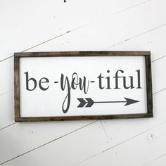 Be You tiful Framed Wood Sign