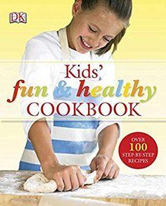 Kids Fun And Healthy Cookbook Nicola Graimes Howard Shooter 0690472029168 Amazon