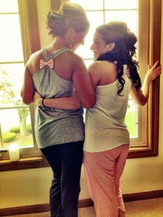 Maid of honor and bride sharing a special moment before getting dressed!  Me and my sissy need this pic!!