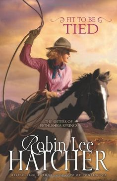 Fit to Be Tied (Sisters of Bethlehem Springs, The) by Robin Lee Hatcher, http://www.amazon.com/dp/0310258065/ref=cm_sw_r_pi_dp_Obz9rb1AHB3KG