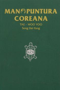 Manopuntura Coreana. Tae Woo Yoo  Song Dal Yong