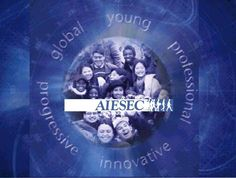 AIESEC is...