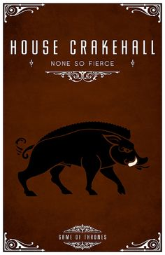 House Crakehall. Game of Thrones house sigils by Tom Gateley. http://www.flickr.com/photos/liquidsouldesign/sets/72157627410677518/