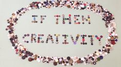 "ButtonArtMuseum.com - "" If Then Creativity in Motion "" - you might enjoy Debra Lemieux's  short animated film (featuring the name of her business) made entirely of buttons."