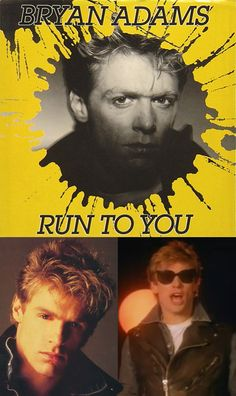 "Bryan Adams ""Run to You"" (1984) — 45 rpm Record Sleeve"