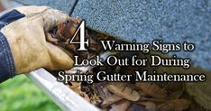 4 Warning Signs to Look Out for During Spring Gutter Maintenance
