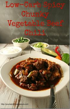 Low Carb Spicy Chunky Vegetable Beef Chili - YoursAndMineAreOurs.com #SlowCooker #SundaySupper