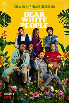 Trailers, images and posters for the third season of Netflix's dramedy series DEAR WHITE PEOPLE starring Logan Browning. Tv Series 2017, Tv Series To Watch, Dear White People Movie, Modern Family Tv Show, Kino Box, Black Tv Shows, Tv Show Casting, By Any Means Necessary, Cultura Pop