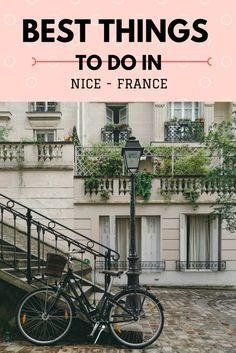 Wondering what to do in Nice, France? Find out the best things to do in the French Riviera.