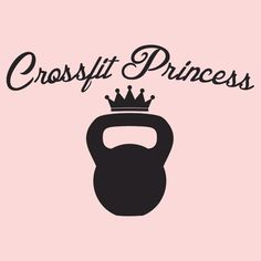 Crossfit Princess T-Shirt