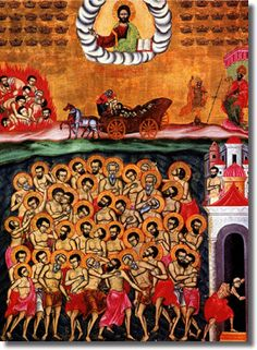 My husband's favorite saints' story - Holy Forty Martyrs of Sebaste (A.D. 320) - if you go to the link, you can read all their names!