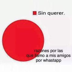 Razones llamar amigos por whatsapp. #humor #risa #graciosas #chistosas #divertidas