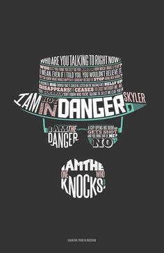 I am the Danger. Breaking Bad.