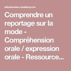 Comprendre un reportage sur la mode - Compréhension orale / expression orale - Ressources vidéo Latitudes