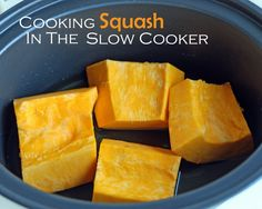 cooking squash in the slow cooker - I love figuring out new way to use my crockpot!