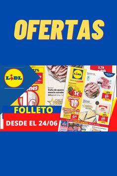 👇 👇 👇 👇 Nuevas ofertas en LIDL desde el 24/06 ¡No te las pierdas!!!!