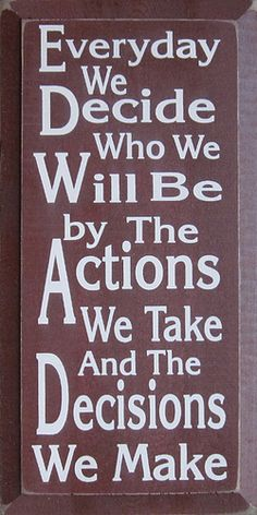 Image result for everyday we decide who we are