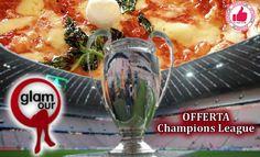 Menù Champions League Da Glamour Foggia http://affariok.blogspot.it/2015/09/menu-champions-league-da-glamour-foggia.html